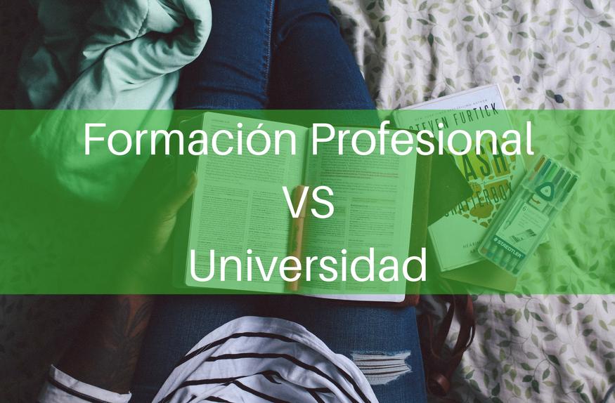 Formación Profesional vs Universidad