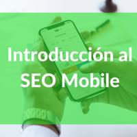 Introducción al SEO Mobile