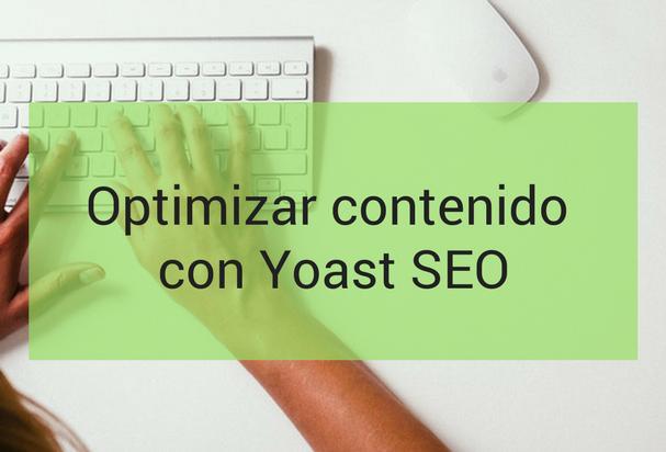 Optimizar contenido con Yoast SEO